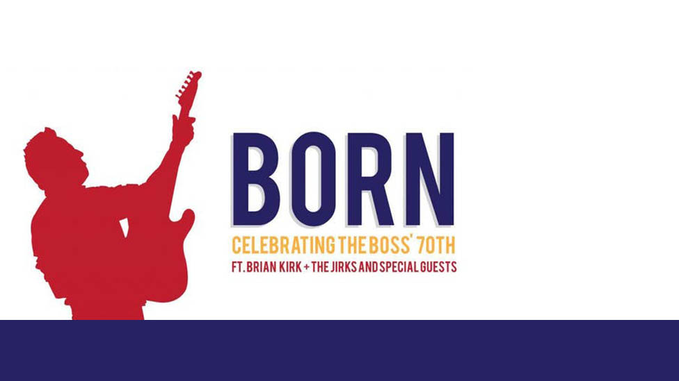 Born: Celebrating the Boss' 70th
