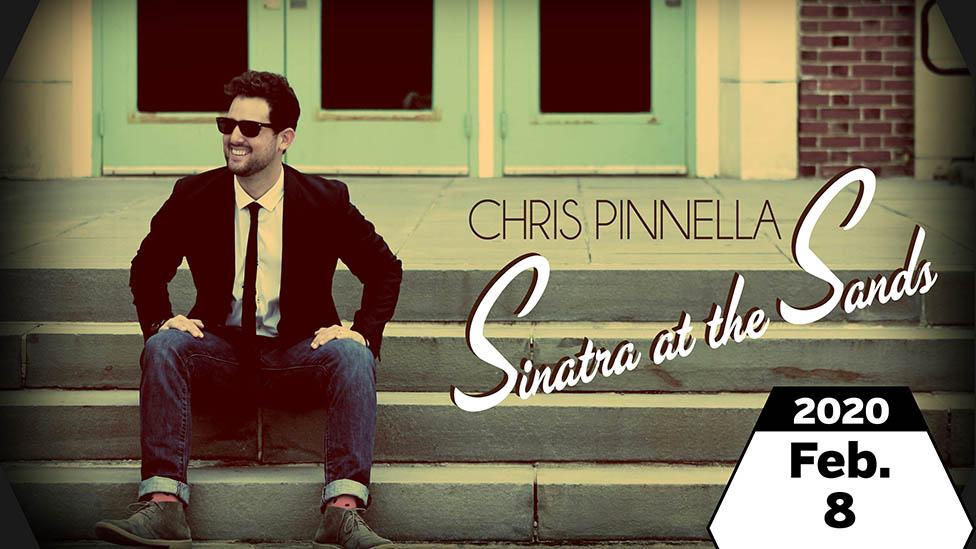 Chris Pinnella: Sinatra at the Sands